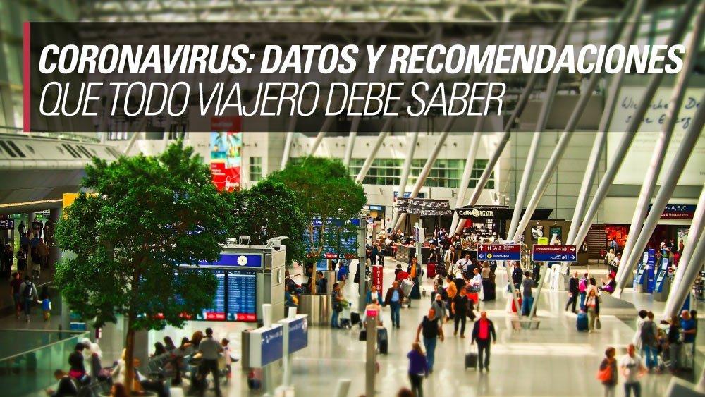 coronavirus recomendaciones para todo viajero