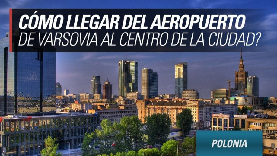 aeropuertos de varsovia al centro ciudad