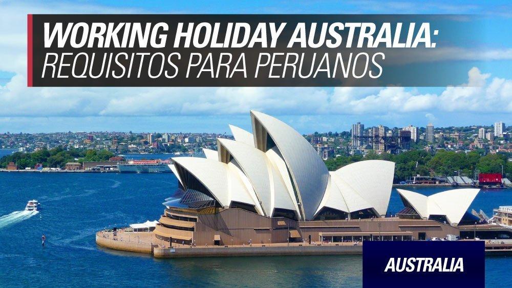work and holiday australia para peruanos