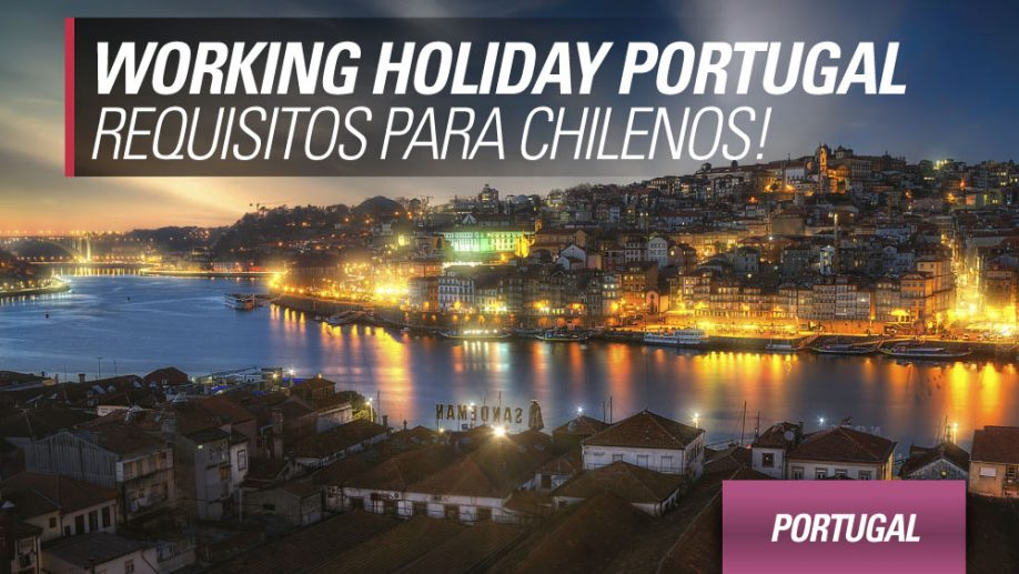 working holiday portugal para chilenos