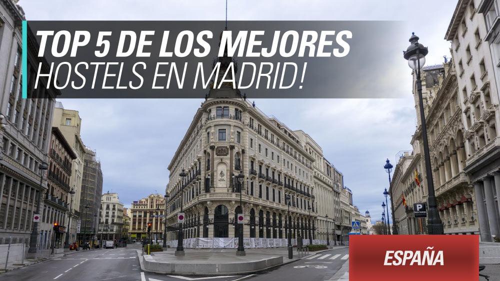 mejores hostels madrid