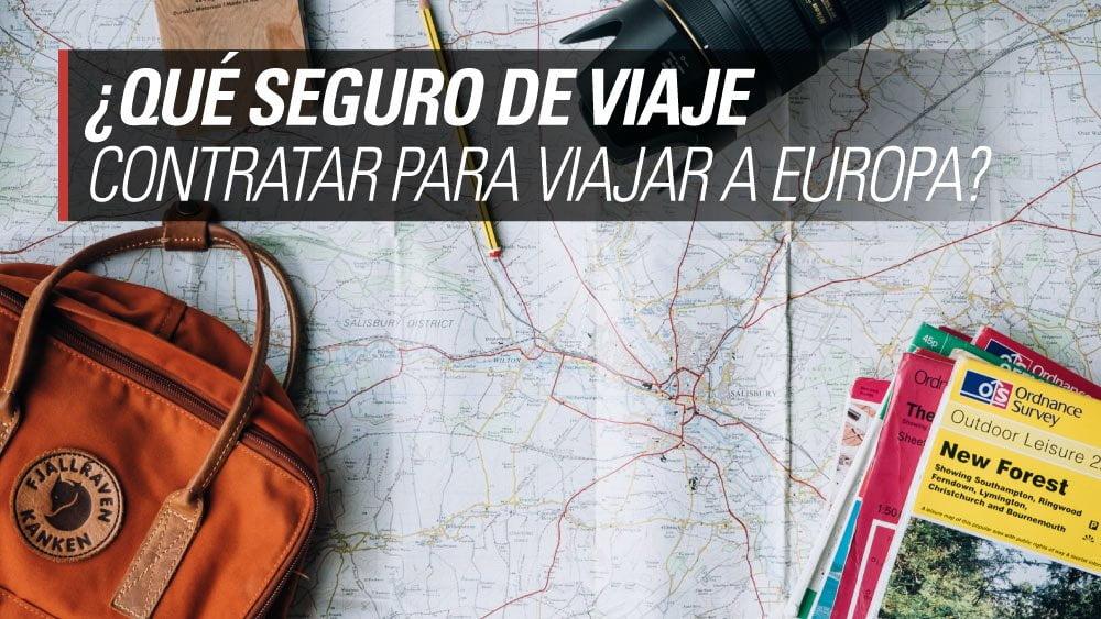 seguro de viaje para europa