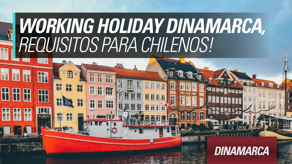 working holiday dinamarca para chilenos