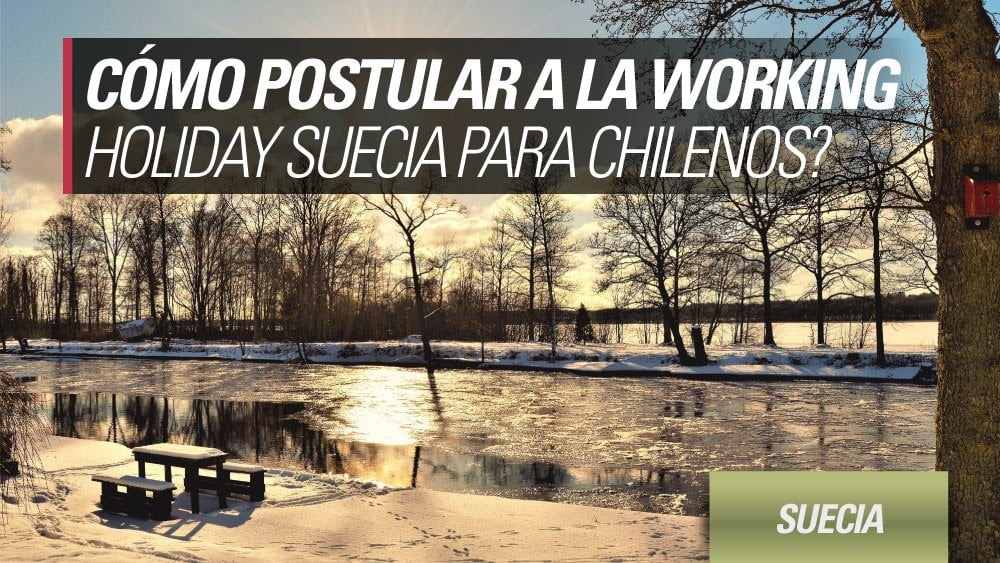 postular working holiday suecia chilenos