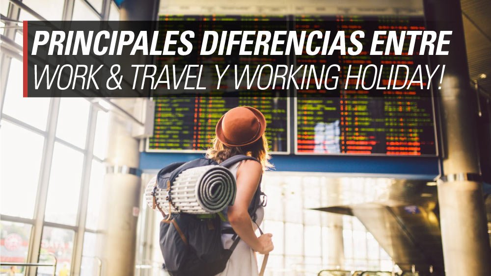 diferencias work and travel working holiday