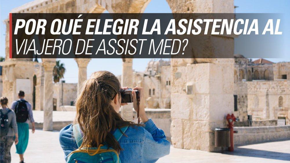 elegir asistencia al viajero assist med