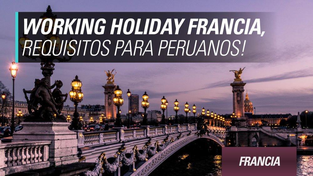 working holiday francia para peruanos