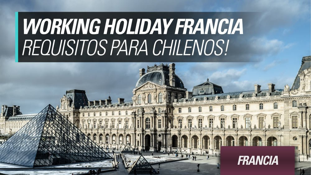 francia requisitos para chilenos