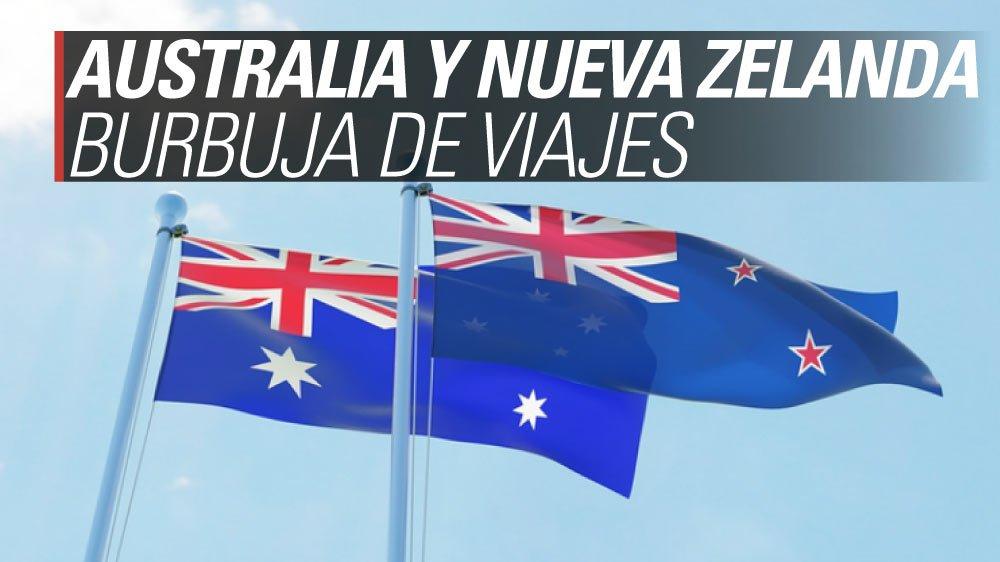 australia nueva zelanda burbuja de viajes