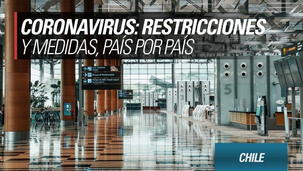 coronavirus restricciones pais por pais chile